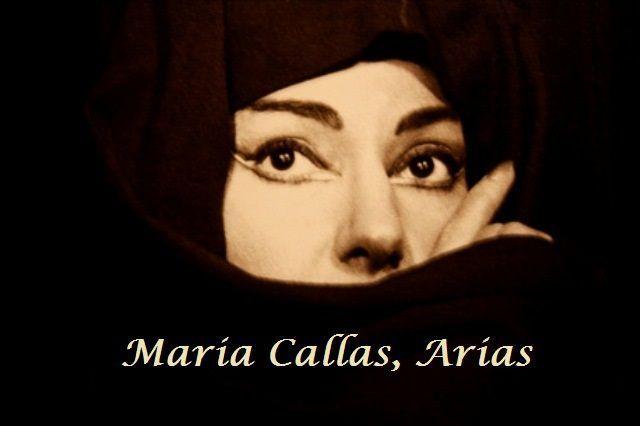 maria callas arias