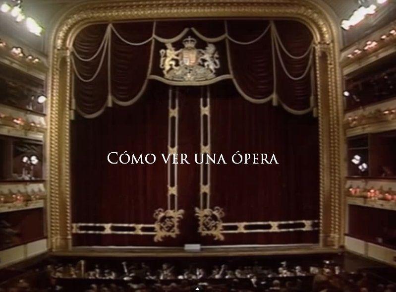 como ver una opera
