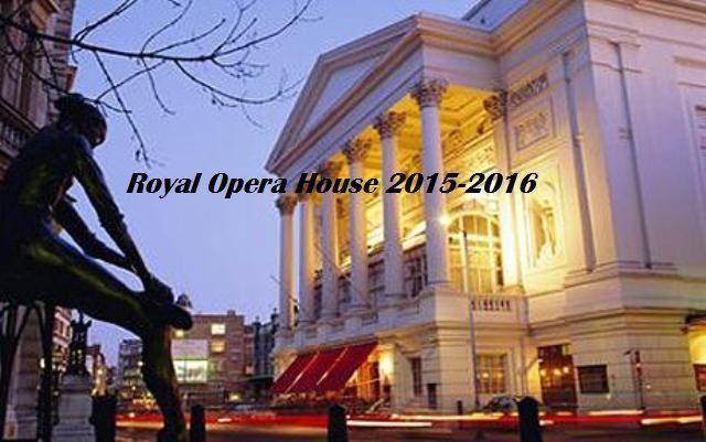 royal opera house 2015-2016