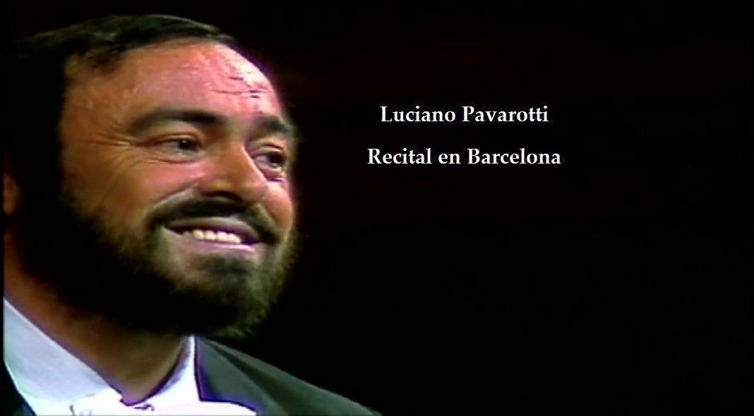 recital pavarotti barcelona